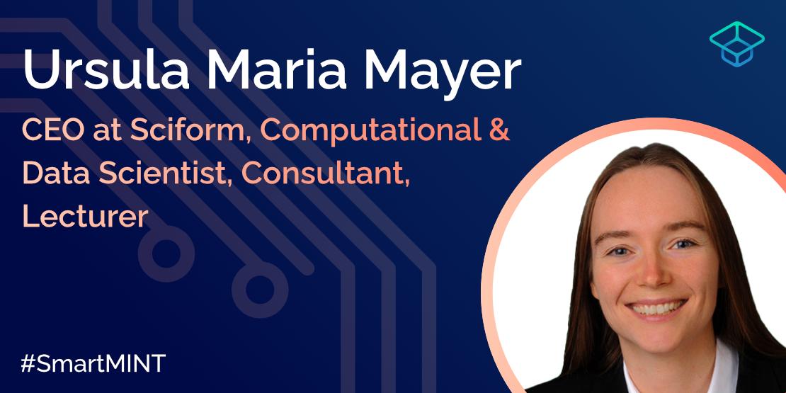 Ursula Maria Mayer im #SmartMINT Interview